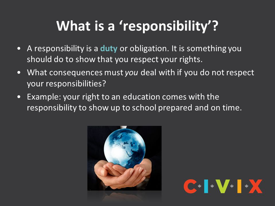 What is a 'responsibility'