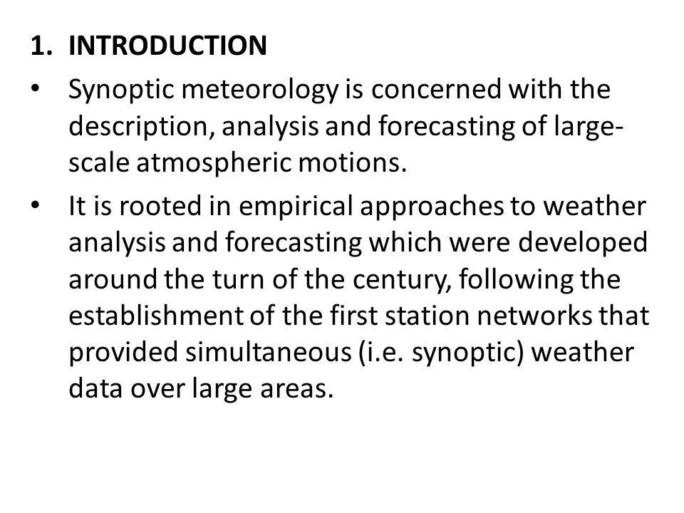 an introduction to the analysis of meterology This ocean, called the arctic ocean, is like no an introduction to the analysis of meteorology other ocean on earth and an analysis of the distinct periods of.