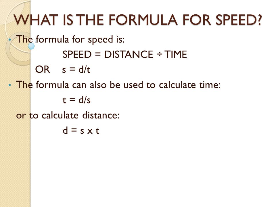 WHAT IS THE FORMULA FOR SPEED