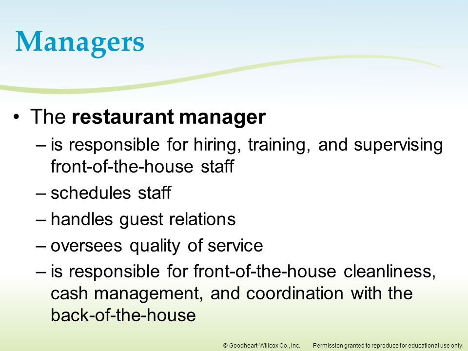 Managers The restaurant manager