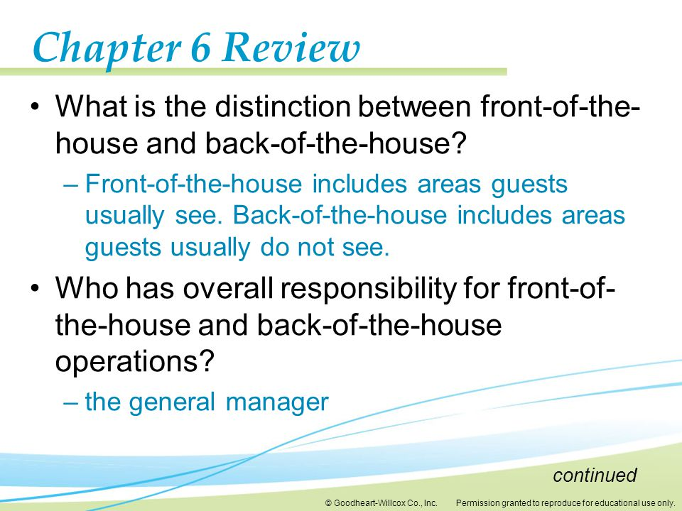 Chapter 6 Review What is the distinction between front-of-the-house and back-of-the-house