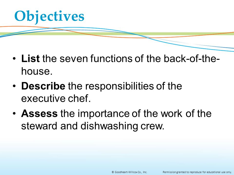 Objectives List the seven functions of the back-of-the-house.