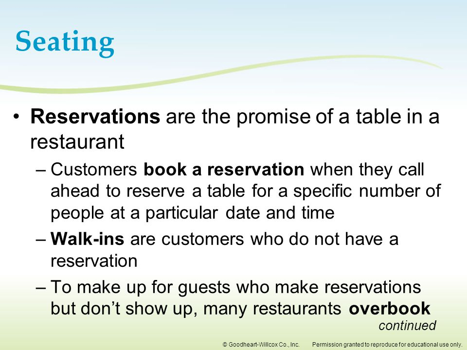 Seating Reservations are the promise of a table in a restaurant