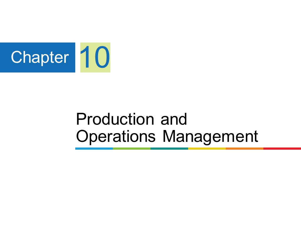 operations and production management chapter 1 Chapter 1 - introduction to operations management supply chain management production planning inventory introduction to operations management-chapter 1.