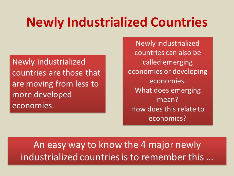 what does newly industrialized mean