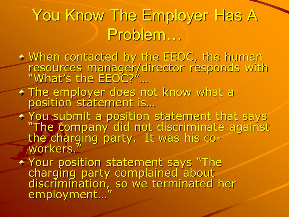 You Know The Employer Has A Problem…