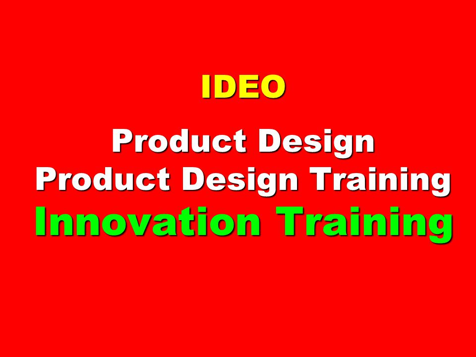 Amateurs talk about strategy professionals talk about for Ideo products
