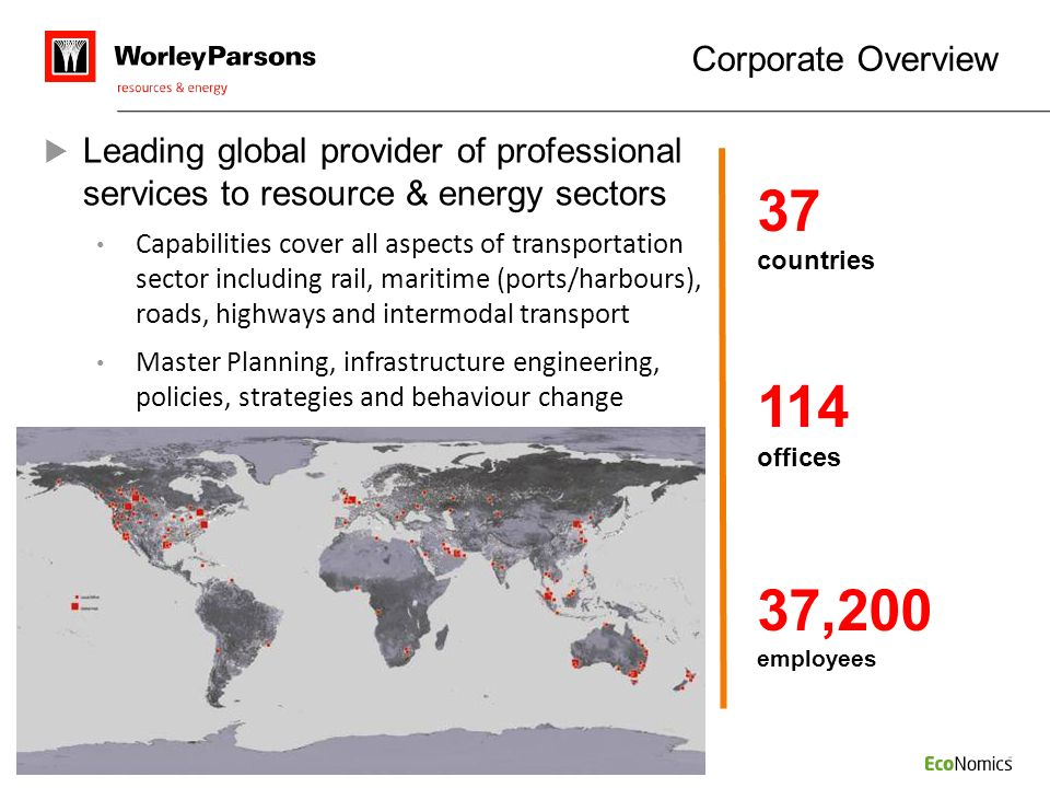 Corporate Overview Leading global provider of professional services to resource & energy sectors.