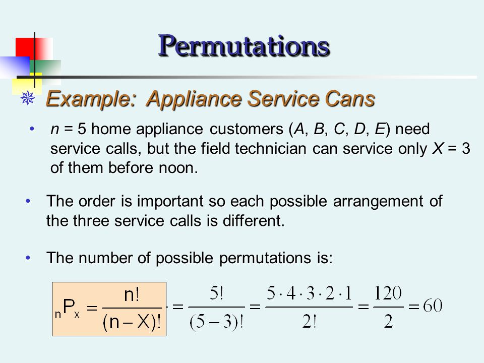 Permutations Example: Appliance Service Cans