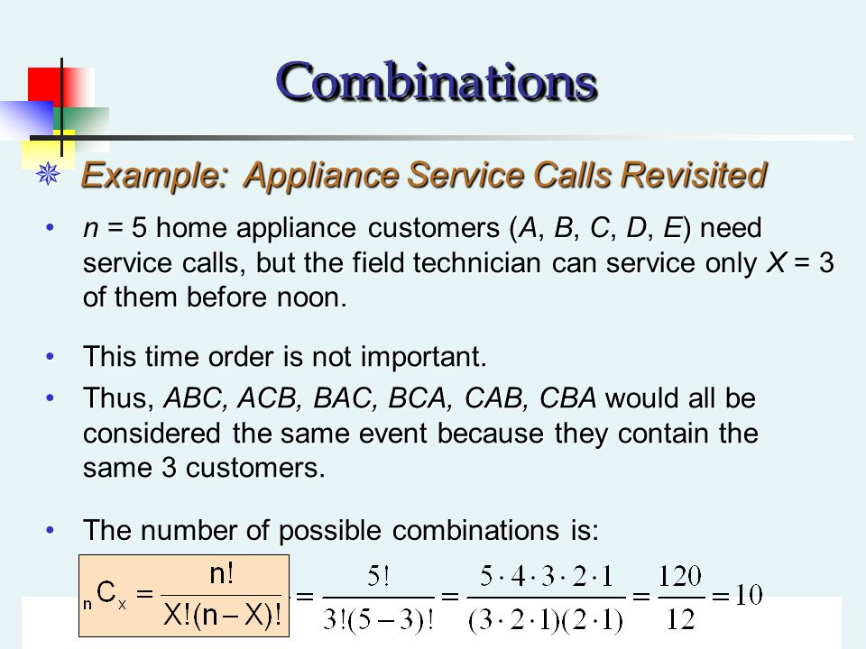 Combinations Example: Appliance Service Calls Revisited