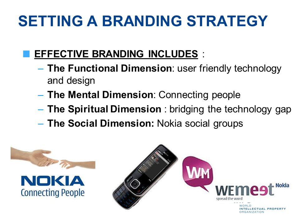 branding strategy of nokia The team developed an innovative brand strategy for nokia, as its current brand perception (as of 2012) to promote the brand and restore its brand value and perception.