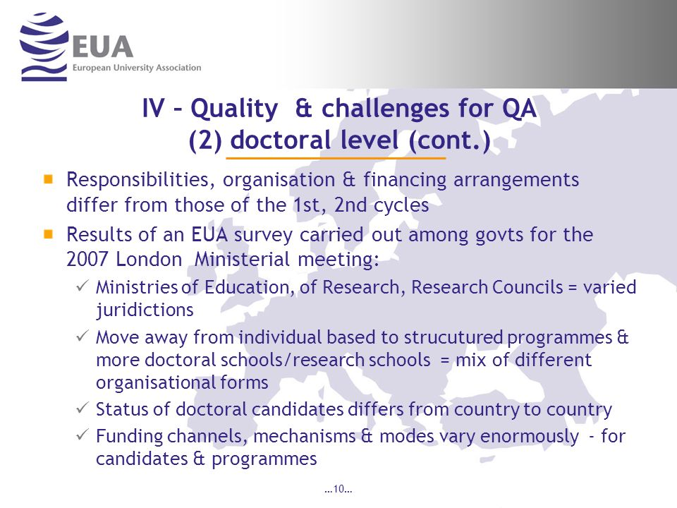 IV – Quality & challenges for QA (2) doctoral level (cont.)