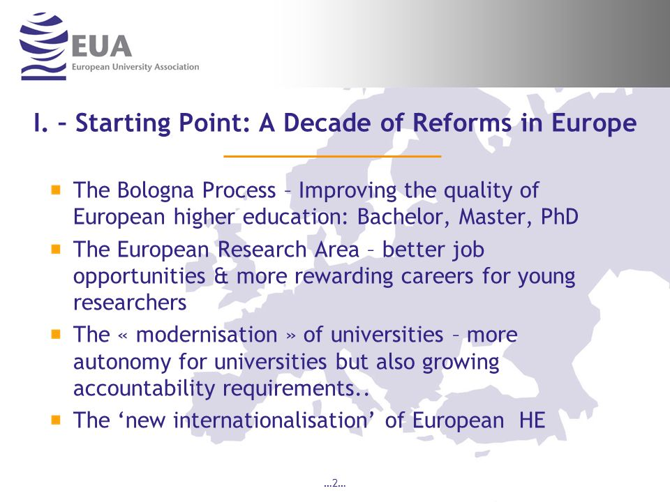 I. – Starting Point: A Decade of Reforms in Europe
