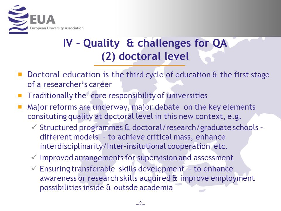 IV – Quality & challenges for QA (2) doctoral level