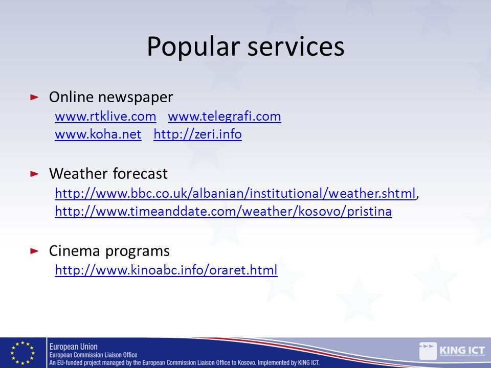 Popular services Online newspaper Weather forecast Cinema programs