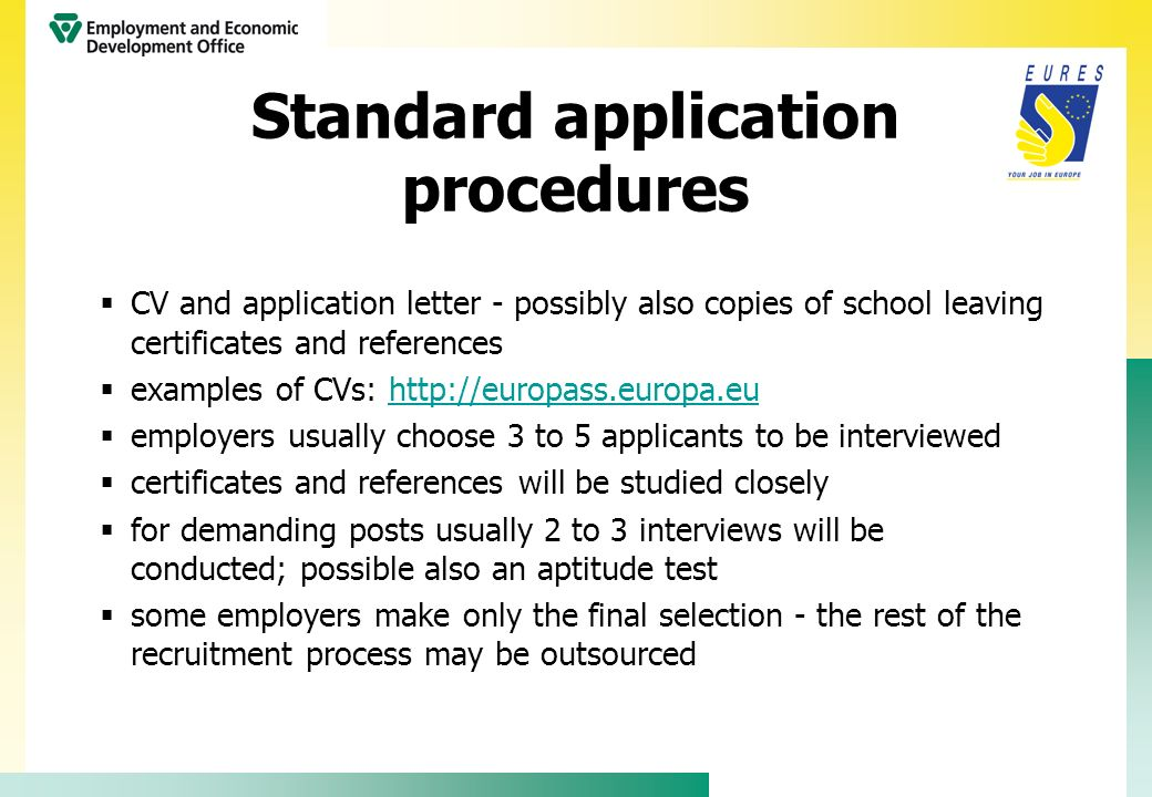 Standard application procedures