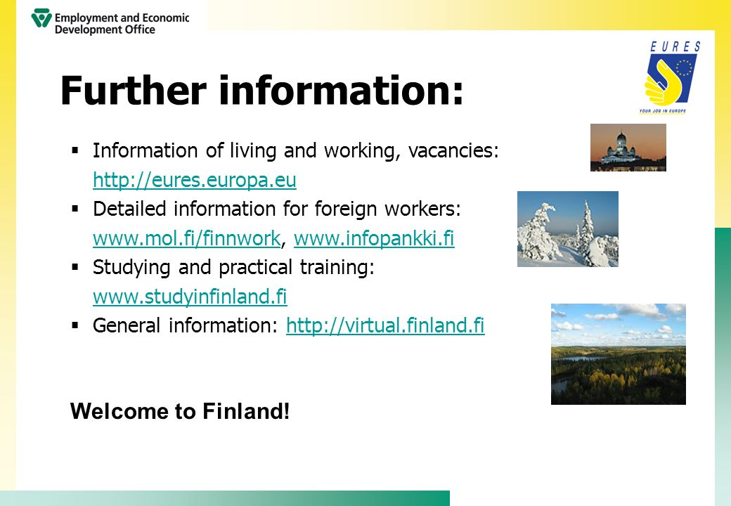 Further information: Welcome to Finland!