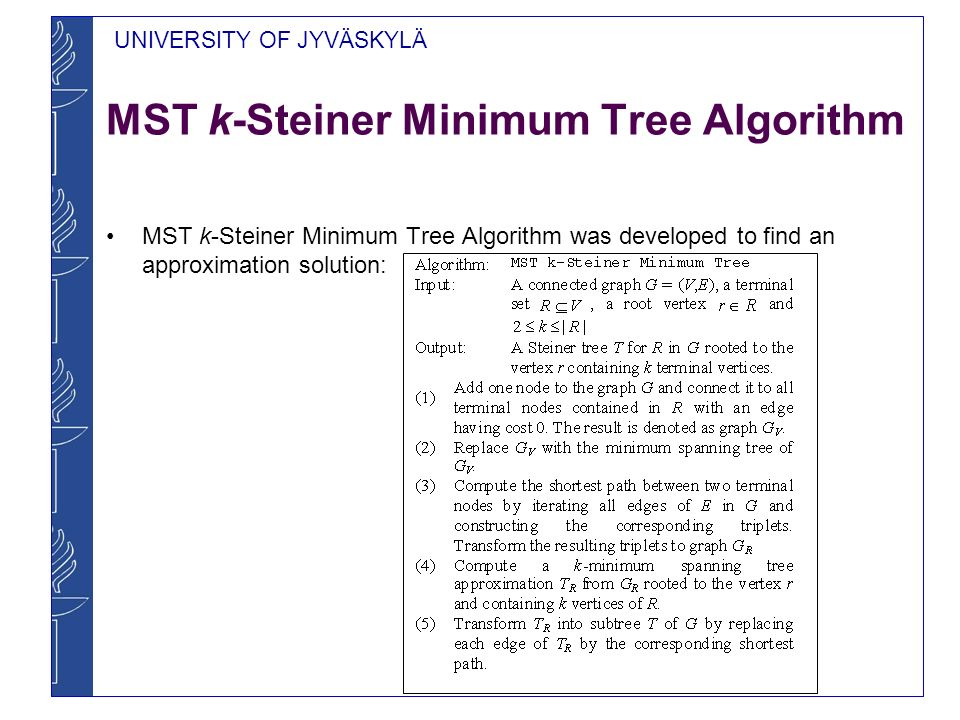 MST k-Steiner Minimum Tree Algorithm