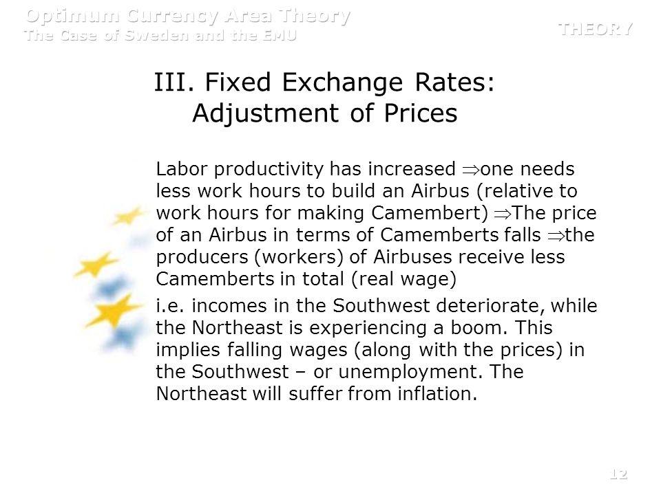 III. Fixed Exchange Rates: