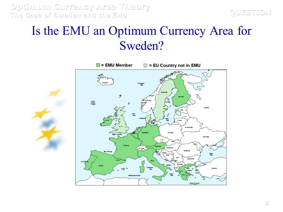 Is the EMU an Optimum Currency Area for Sweden
