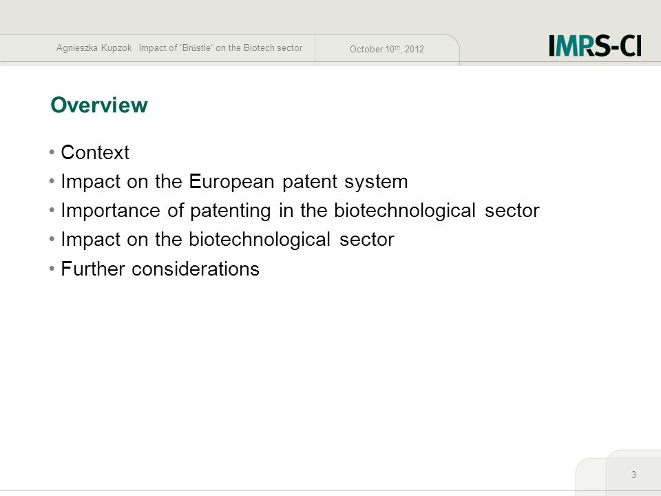 Overview Context Impact on the European patent system