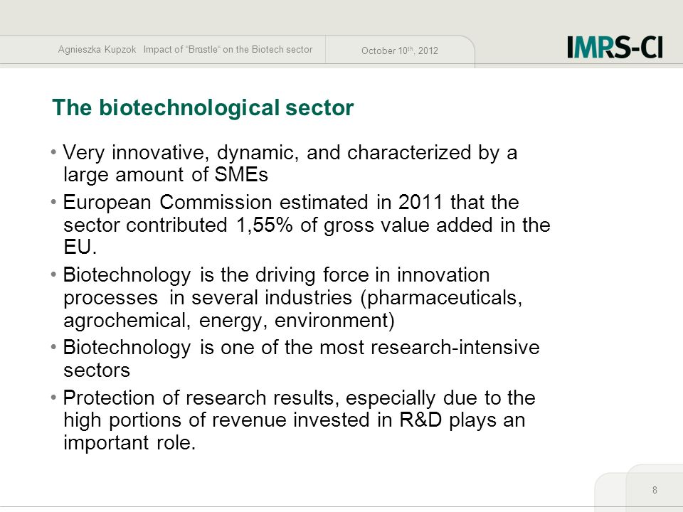 The biotechnological sector