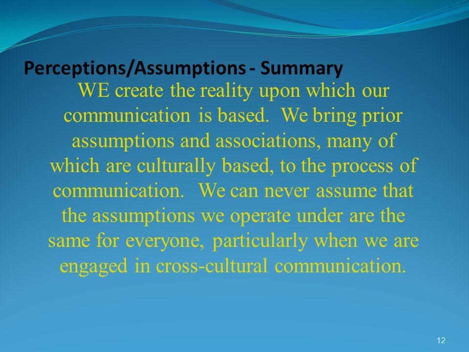 Perceptions/Assumptions - Summary