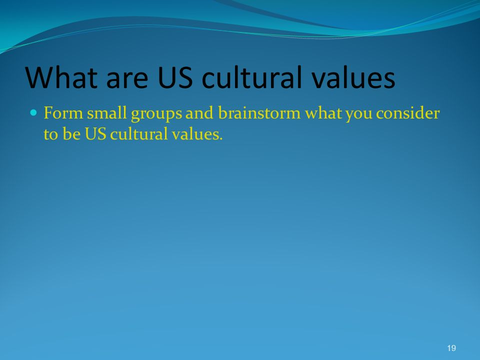 What are US cultural values