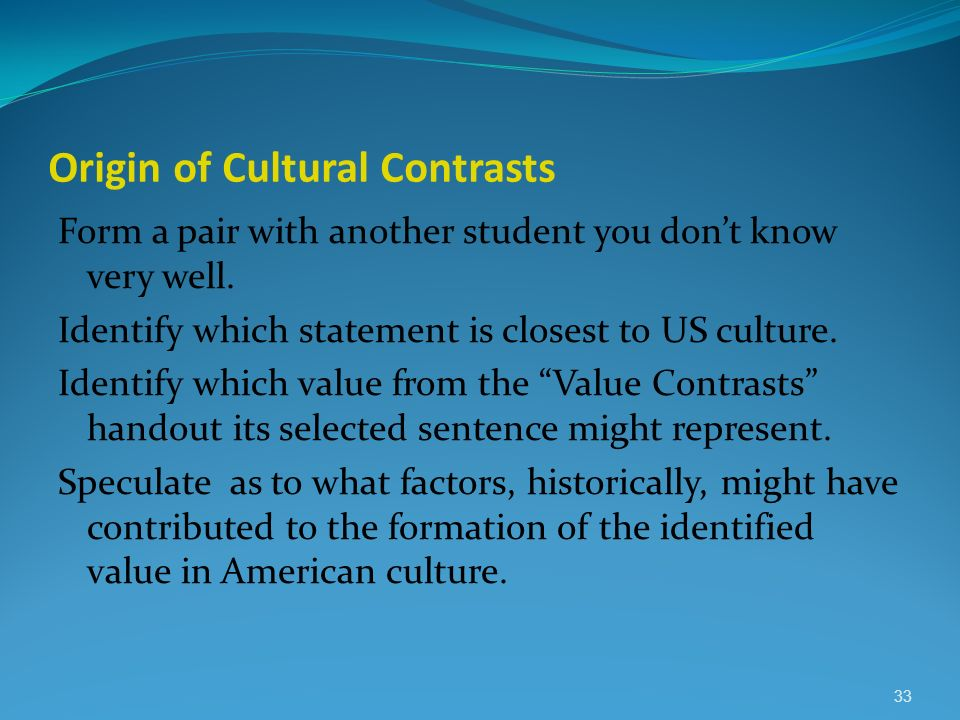 Origin of Cultural Contrasts