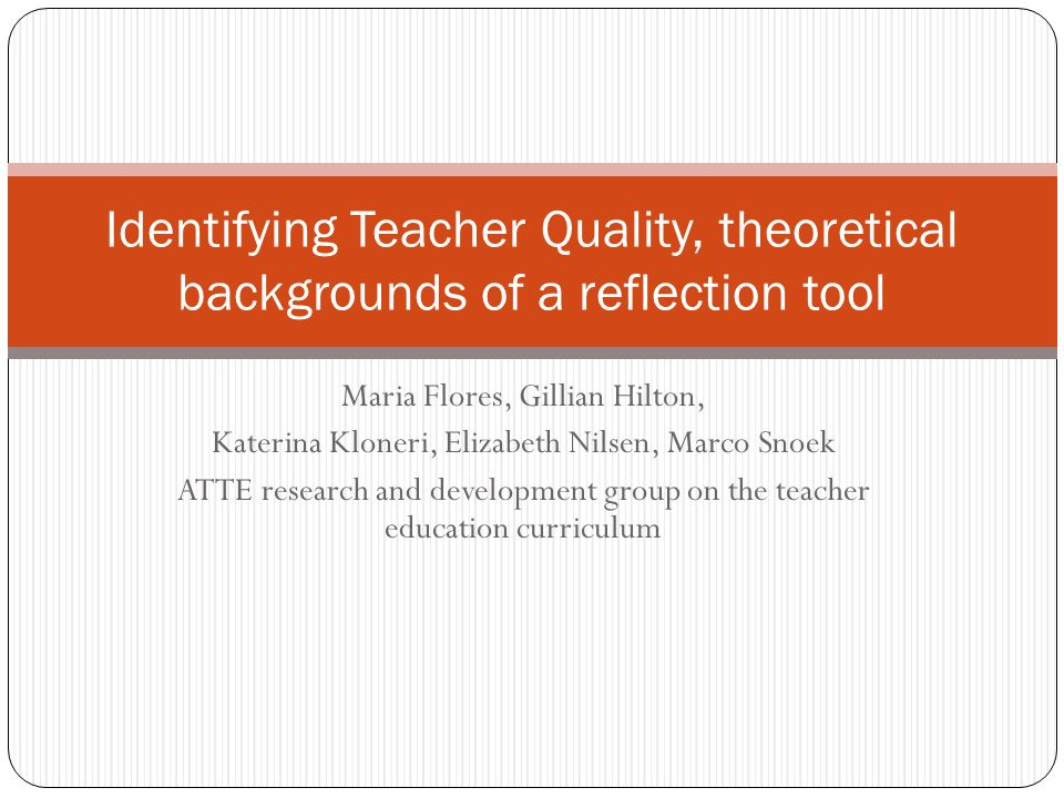 Identifying Teacher Quality, theoretical backgrounds of a reflection tool