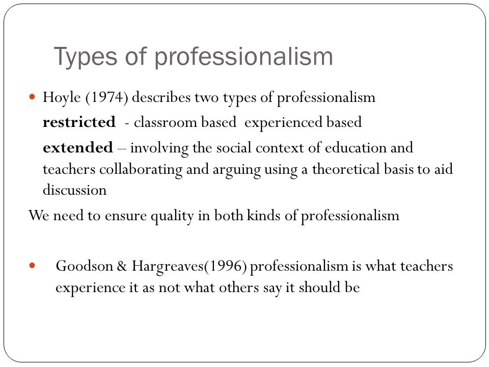 Types of professionalism