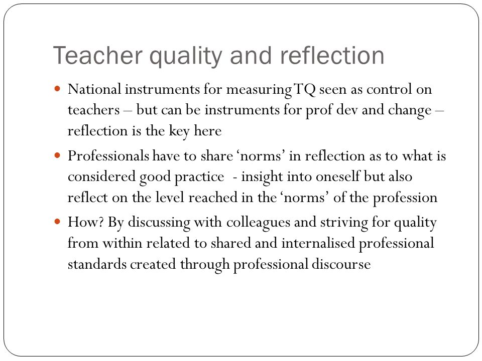 Teacher quality and reflection