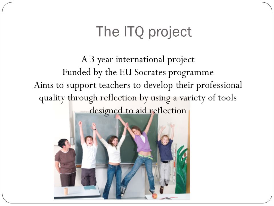 The ITQ project A 3 year international project