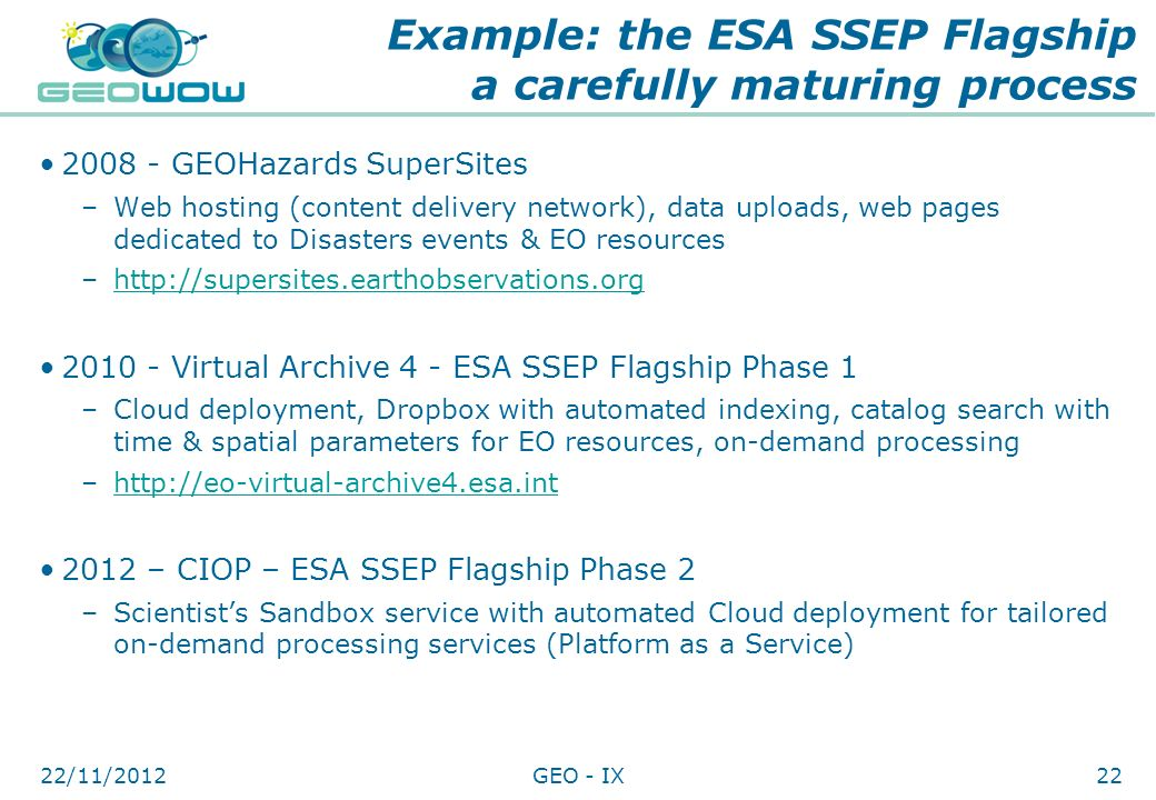 Example: the ESA SSEP Flagship a carefully maturing process