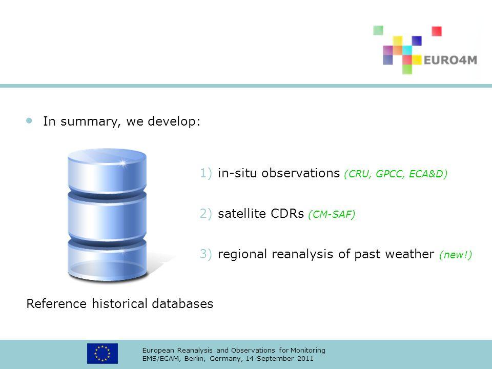 in-situ observations (CRU, GPCC, ECA&D)