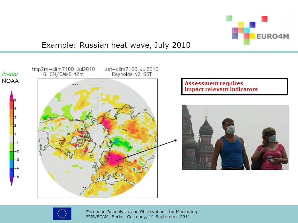 Example: Russian heat wave, July 2010