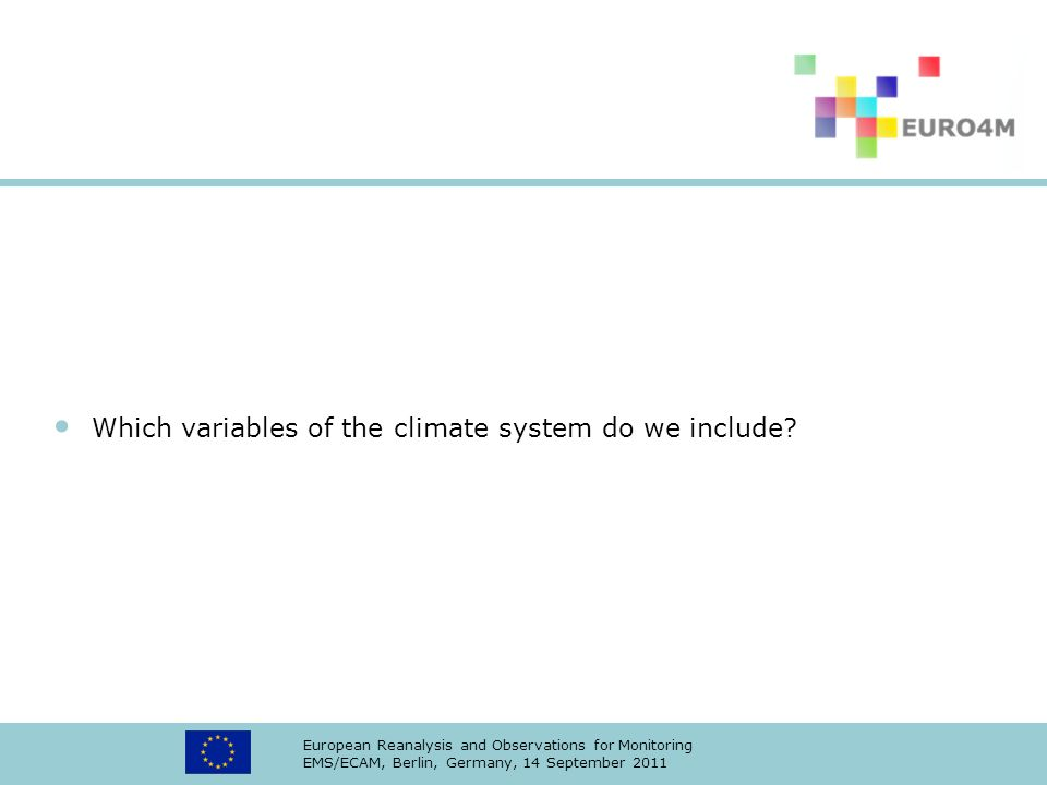Which variables of the climate system do we include