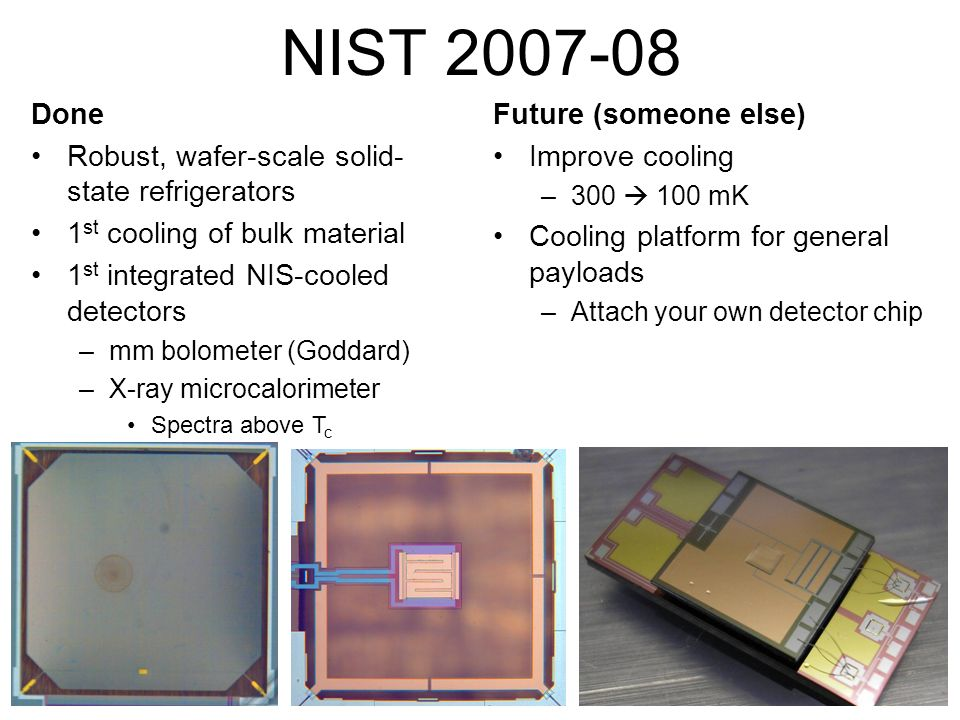 NIST 2007-08 Done Robust, wafer-scale solid-state refrigerators