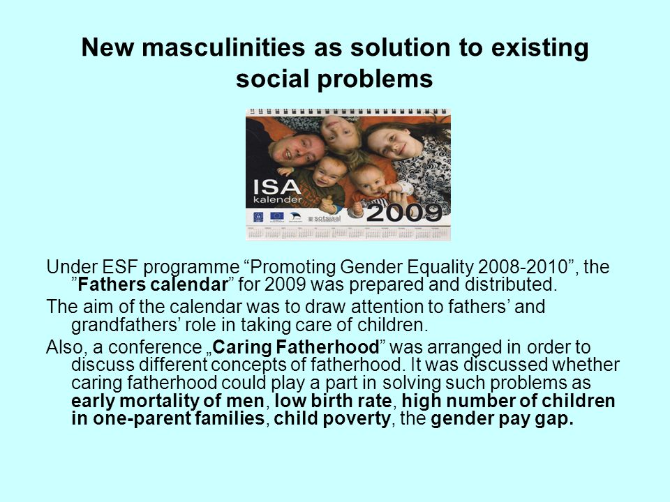 New masculinities as solution to existing social problems