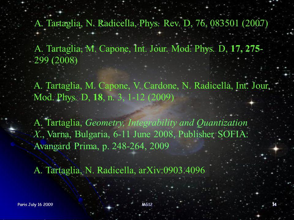 A. Tartaglia, N. Radicella, Phys. Rev. D, 76, 083501 (2007)