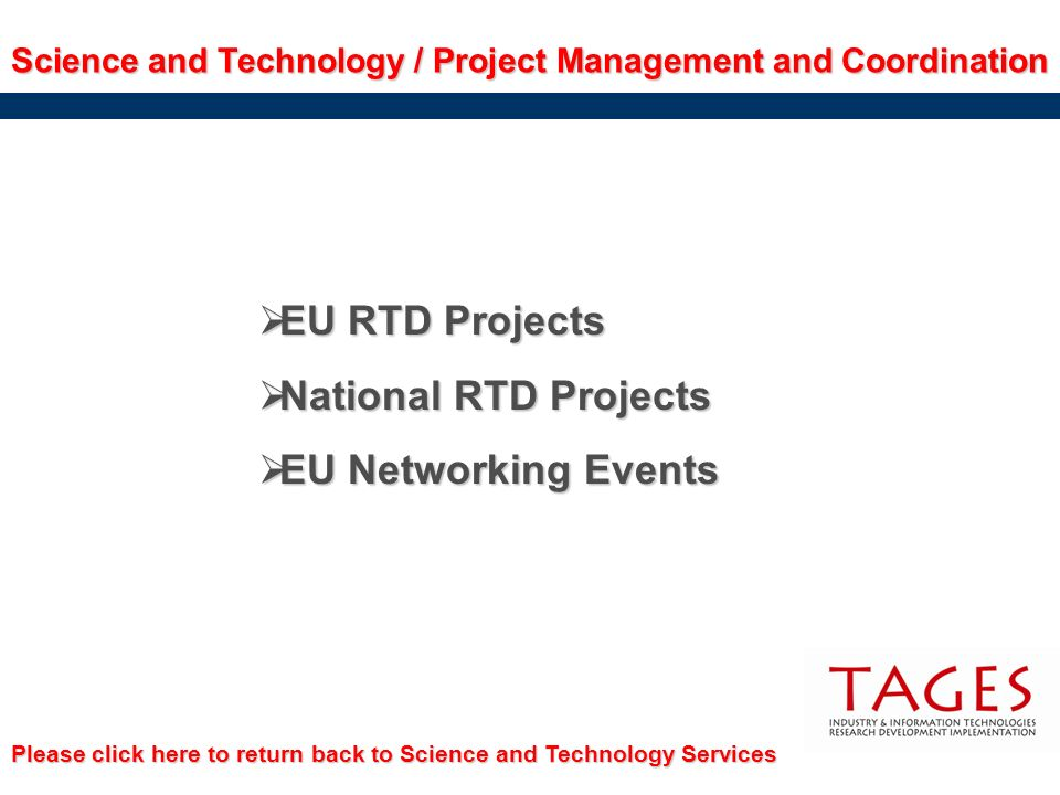 EU RTD Projects National RTD Projects EU Networking Events
