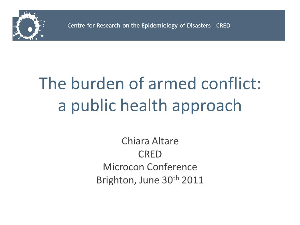 The burden of armed conflict: a public health approach