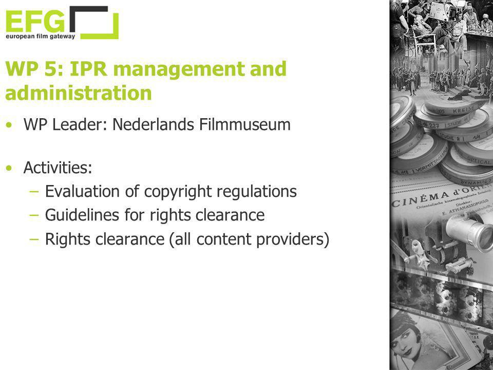 WP 5: IPR management and administration