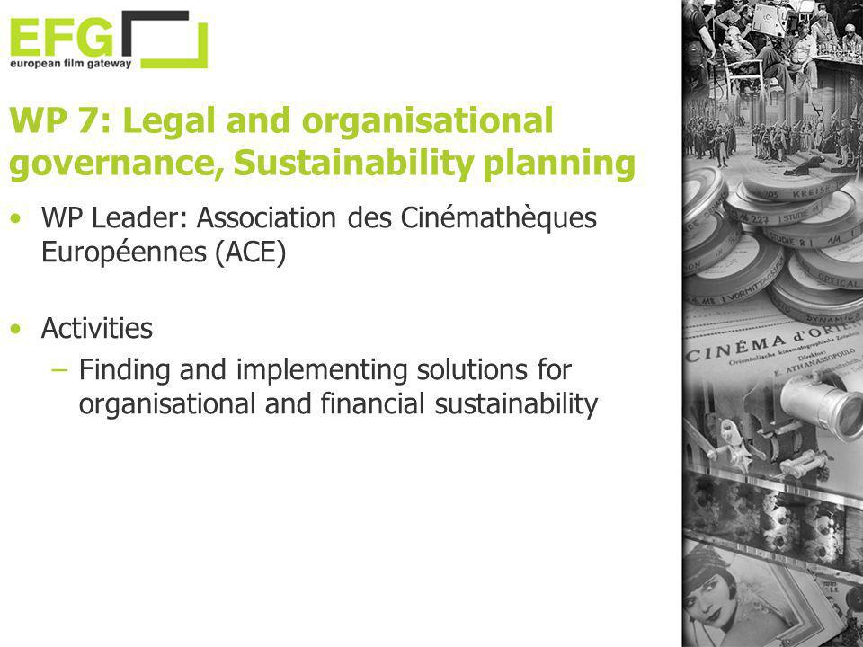 WP 7: Legal and organisational governance, Sustainability planning