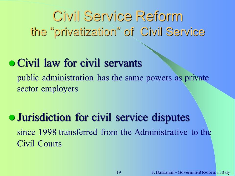 Civil Service Reform the privatization of Civil Service