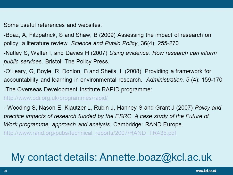 My contact details: Annette.boaz@kcl.ac.uk