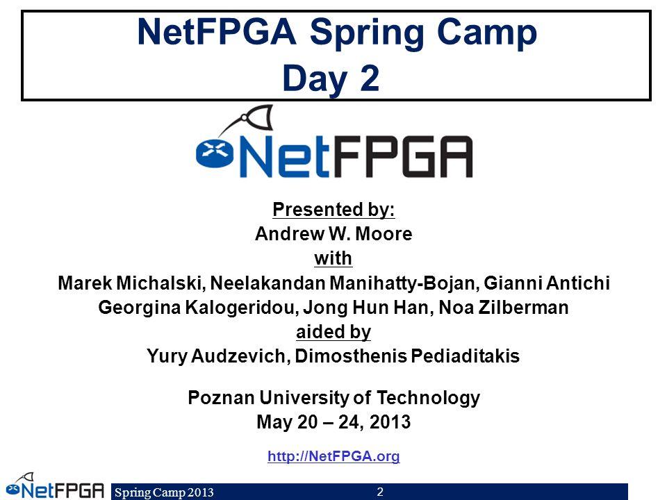 NetFPGA Spring Camp Day 2