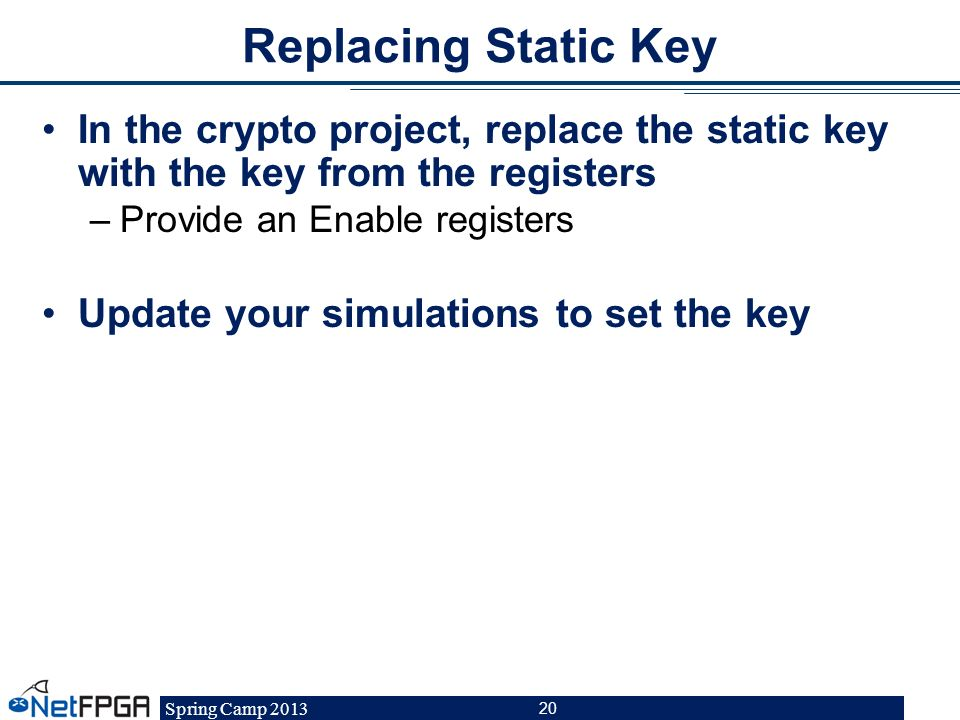 Replacing Static Key In the crypto project, replace the static key with the key from the registers.