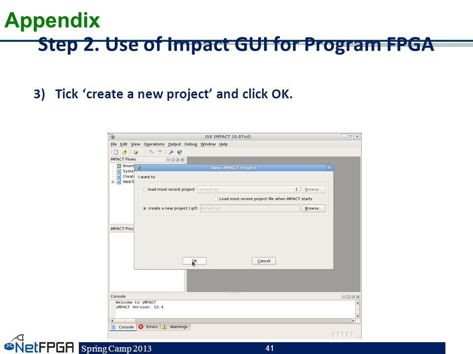 Step 2. Use of Impact GUI for Program FPGA