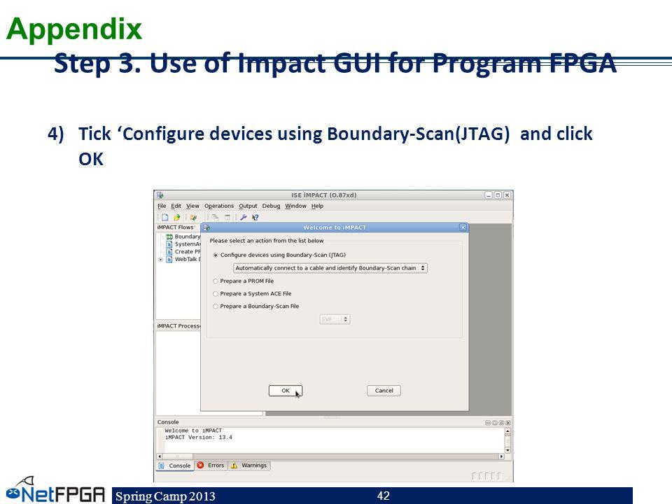 Step 3. Use of Impact GUI for Program FPGA